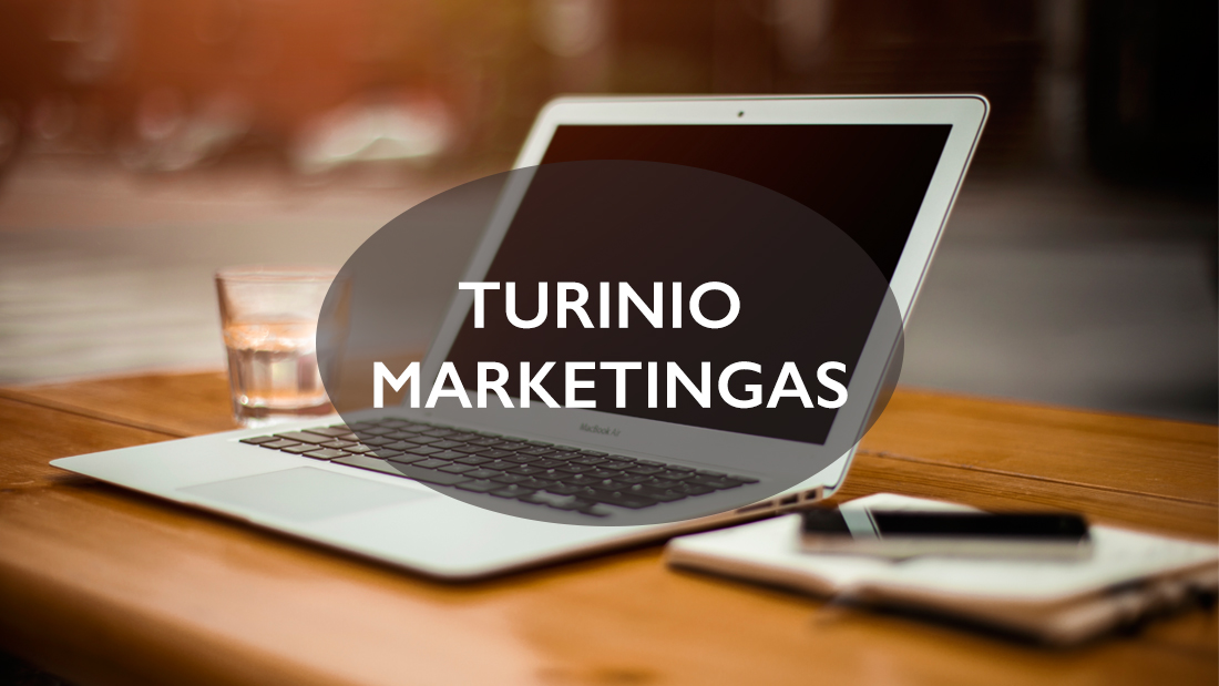 turinio marketingas